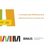 Jornadas Red Bibliotecas Museos BIMUS