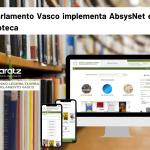 El Parlamento Vasco implementa AbsysNet en su biblioteca