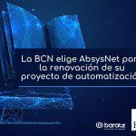 La BCN elige AbsysNet para la renovación de su proyecto de automatización