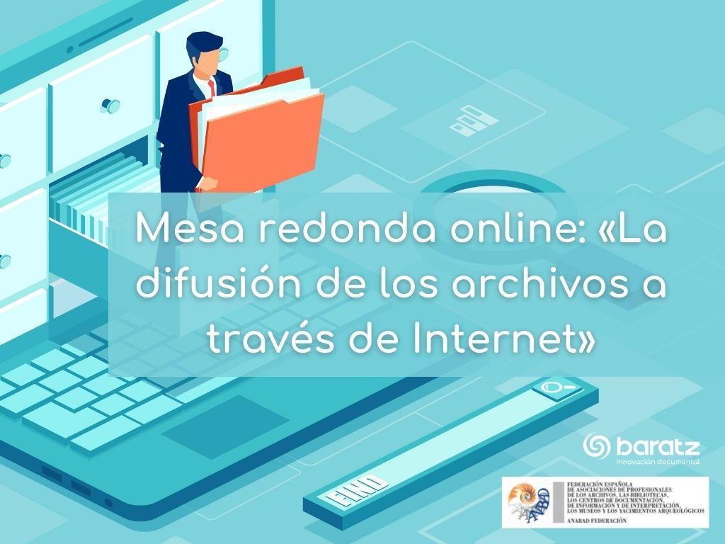 Mesa redonda online «La difusión de los archivos a través de Internet»
